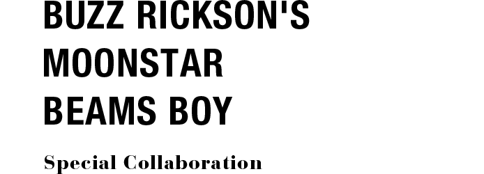 BUZZ RICKSON'S MOONSTAR BEAMS BOY Special Collaboration