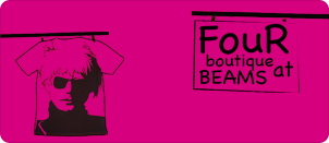 「FouR boutique at BEAMS」