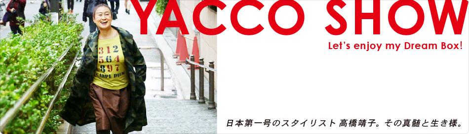 YACCO SHOW ー Let's enjoy my Dream Box ! ー