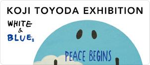 Koji Toyoda Exhibition 『WHITE & BLUE』