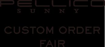PELLICO SUNNY CUSTOM ORDER FAIR